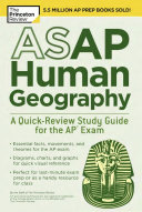 ASAP Human Geography  a Quick Review Study Guide for the AP Exam