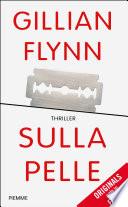 Sulla pelle by Gillian Flynn