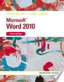 Illustrated Course Guide  Microsoft Word 2010 Intermediate