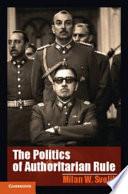 The Politics of Authoritarian Rule