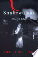 Snakewoman Of Little Egypt