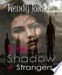 In the Shadows of Strangers