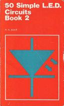 50 Simple L E D  Circuits