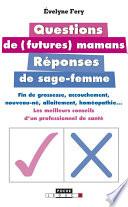 Questions De Futures Mamans, Réponses De Sage-Femmes par Évelyne Fery
