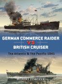 German Commerce Raider Vs British Cruiser : merchant vessels with concealed guns...
