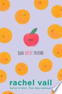 Bad Best Friend Book PDF