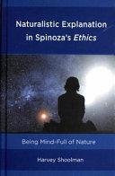 Naturalistic Explanation in Spinoza s Ethics Book PDF