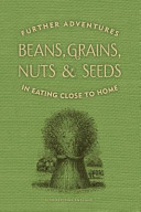 Beans  Grains  Nuts and Seeds