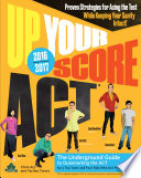 Up Your Score  ACT  2016 2017 Edition