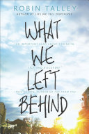 What We Left Behind : comes an emotional, empowering story of...