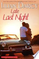Late Last Night by Lilian Darcy