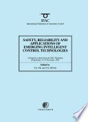 Safety Reliability And Applications Of Emerging Intelligent Control Technologies
