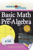 Homework Helpers  Basic Math and Pre Algebra
