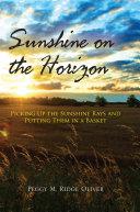 Sunshine on the Horizon Book PDF