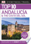 DK Eyewitness Top 10 Travel Guide Andalucia   the Costa del Sol