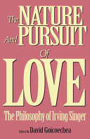 The nature and pursuit of love