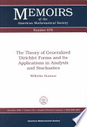 The Theory Of Generalized Dirichlet Forms And Its Applications In Analysis And Stochastics