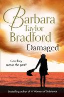 Damaged Storyteller Barbara Taylor Bradford