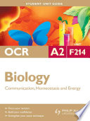 OCR A2 Biology Unit F214  Communication  Homeostasis and Energy