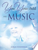 You Your Child And Music