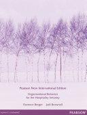 Organizational Behaviour for the Hospitality Industry Pearson New International Edition