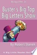 Ebook Buster's Big Top Big Letters Show. Alphabet and Letters. Epub Bugville Learning Apps Read Mobile