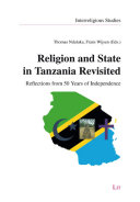 Religion and State in Tanzania Revisited State In Tanzania As A Feature Of The