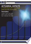 Actuarial Aspects of Individual Life insurance and Annuity Contracts  3rd Edition
