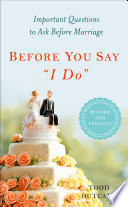 Before You Say  I Do