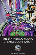 The Synthetic Organic Chemist's Companion