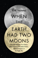 Book When the Earth Had Two Moons
