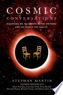 Cosmic Conversations And Wondered What Is The Universe? In This
