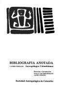 Bibliograf  a anotada y directorio de antrop  logos colombianos