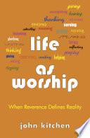 Life as Worship