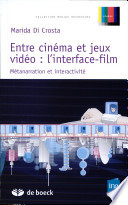 Entre cin  ma et jeux vid  o  l interface film