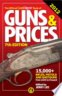 The Official Gun Digest Book of Guns   Prices 2012