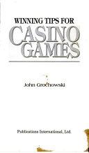 Winning Tips for Casino Games