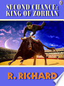 Second Chance King of Zorran