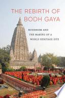 The Rebirth of Bodh Gaya
