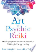 The Art Of Psychic Reiki