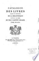 Catalogue des livres rares et précieux de la bibliothèque de feu M. le comte de Mac-Carthy Reagh