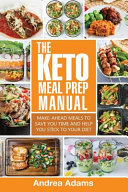 The Keto Meal Prep Manual