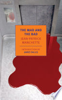 The Mad and the Bad