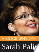 A biography on Sarah Palin