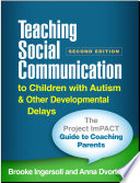 Teaching Social Communication To Children With Autism And Other Developmental Delays Second Edition 2 Book Set