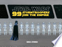 99 Stormtroopers Join The Empire : one takes a lunch break...