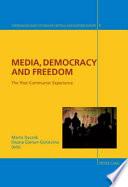 Media  Democracy and Freedom