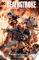 Deathstroke Vol  4  Family Business