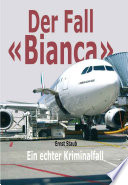 Der Fall  Bianca