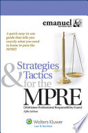 Strategies and Tactics for the MPRE  Multistate Professional Responsibility Exam
